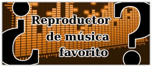 Encuesta: ¿Cuál es vuestro reproductor de música favorito?