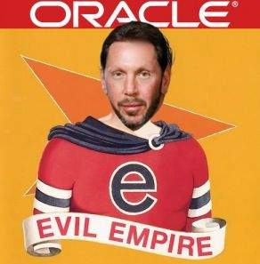 oracle evil wants the Oracle software (including Open Source) owns