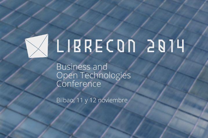 LibreCon 2014 en Bilbao