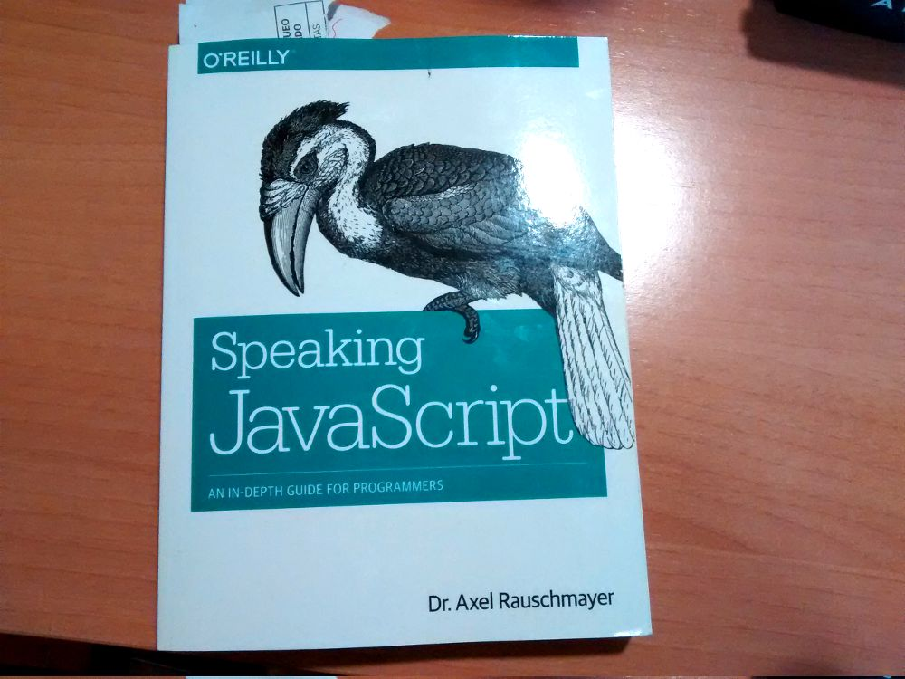 Speaking JavaScript - An In-Depth Guide for Programmers