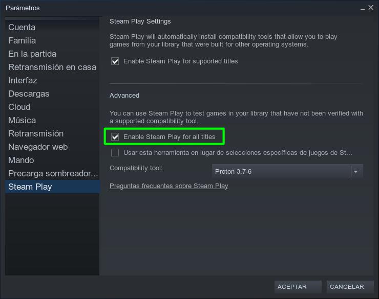 Activando Steam Play/Proton para todos los juegos de la biblioteca de Steam