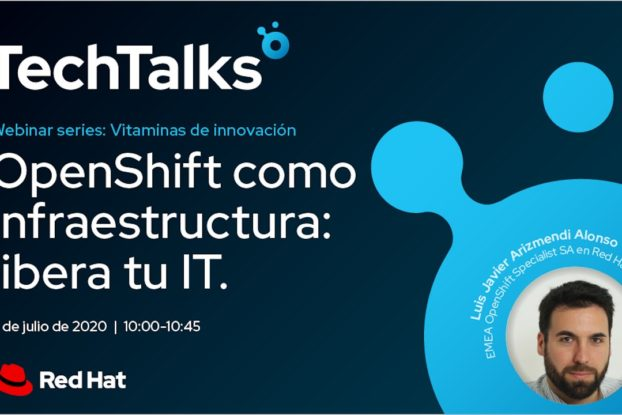 "Webinar de Red Hat: ""OpenShift como infraestructura: libera tu IT"""