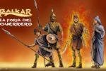Balkar. La forja del guerrero